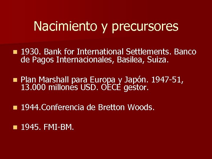 Nacimiento y precursores n 1930. Bank for International Settlements. Banco de Pagos Internacionales, Basilea,