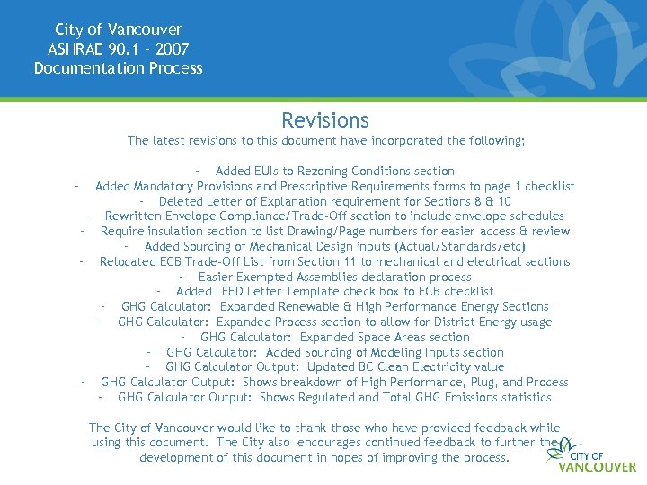 City of Vancouver ASHRAE 90. 1 – 2007 Documentation Process Revisions The latest revisions