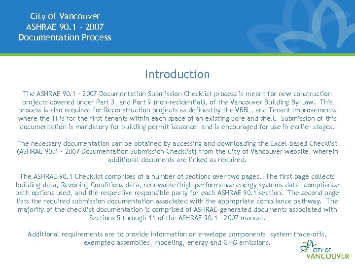 City of Vancouver ASHRAE 90. 1 – 2007 Documentation Process Introduction The ASHRAE 90.