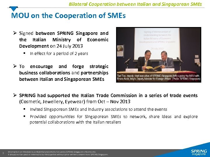 Bilateral Cooperation between Italian and Singaporean SMEs MOU on the Cooperation of SMEs Ø