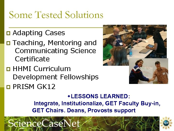 Some Tested Solutions Adapting Cases p Teaching, Mentoring and Communicating Science Certificate p HHMI