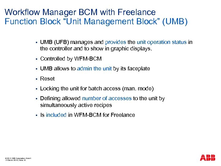 """Workflow Manager BCM with Freelance Function Block """"Unit Management Block"""" (UMB) § § Controlled"""