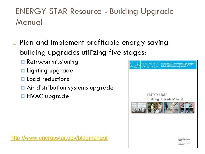 ENERGY STAR Resource - Building Upgrade Manual Plan and implement profitable energy saving building