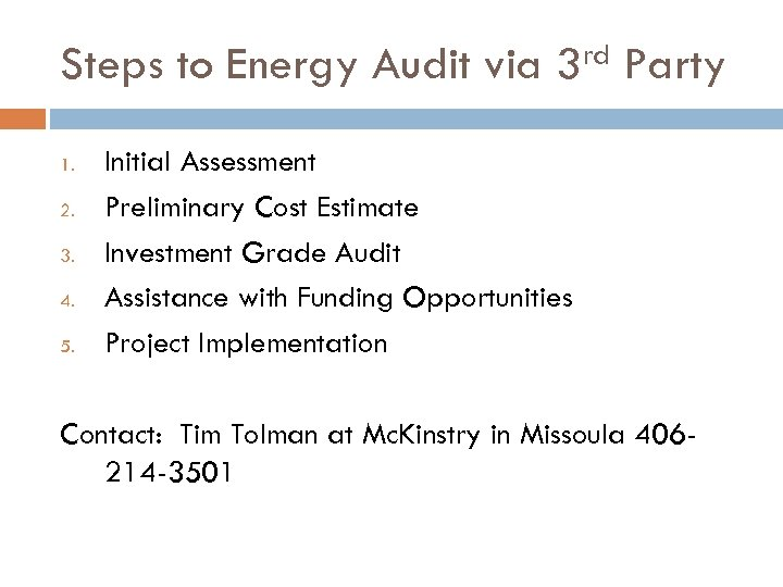 Steps to Energy Audit via 1. 2. 3. 4. 5. rd 3 Party Initial