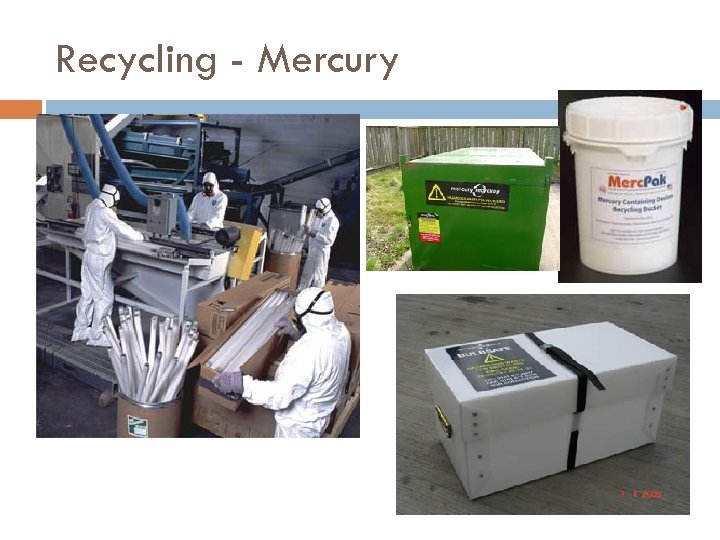 Recycling - Mercury