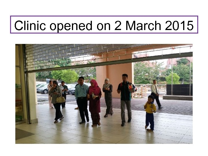 Clinic opened on 2 March 2015