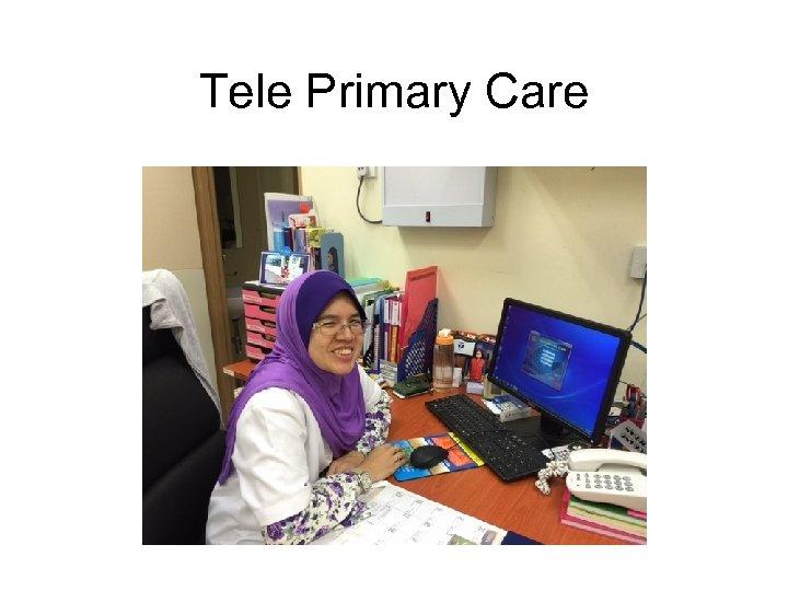Tele Primary Care