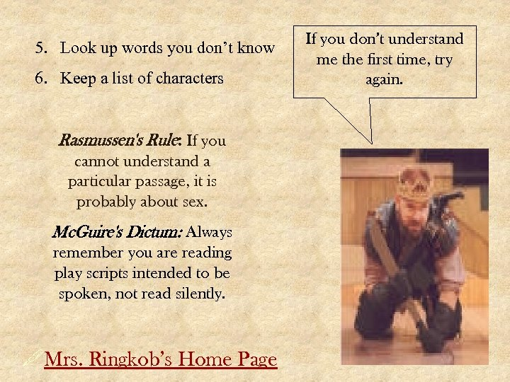 5. Look up words you don't know 6. Keep a list of characters Rasmussen's