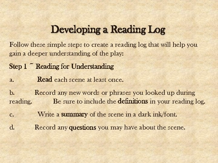 Developing a Reading Log Follow these simple steps to create a reading log that