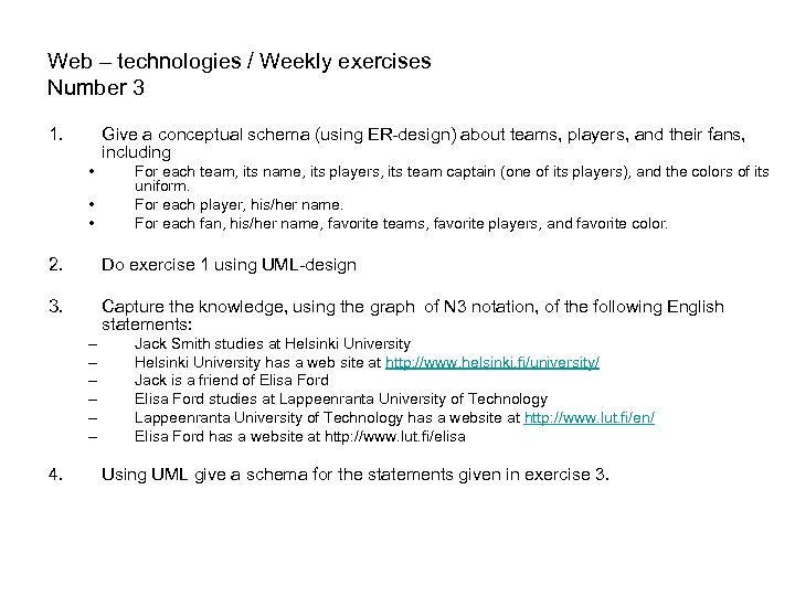 Web – technologies / Weekly exercises Number 3 1. Give a conceptual schema (using