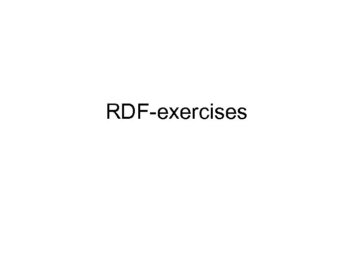 RDF-exercises