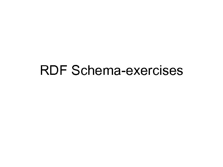 RDF Schema-exercises