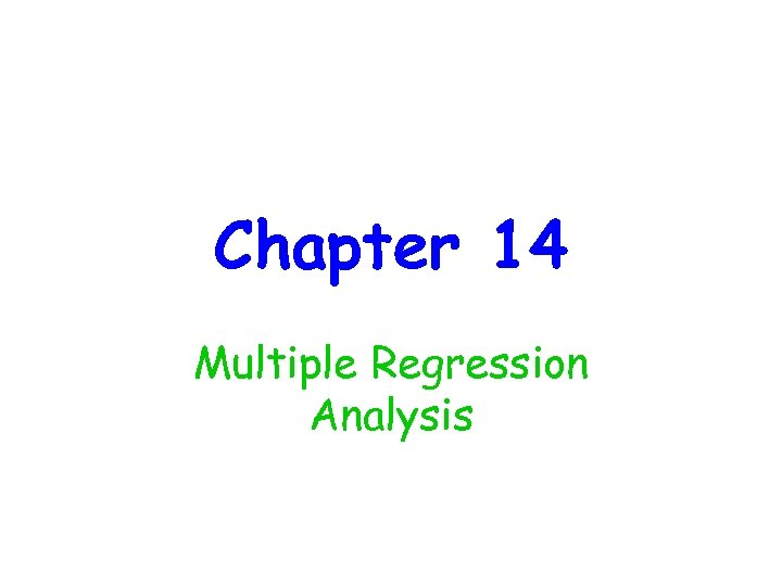 Chapter 14 Multiple Regression Analysis