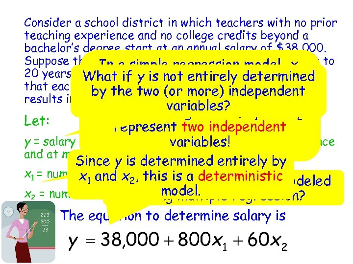Consider a school district in which teachers with no prior teaching experience and no