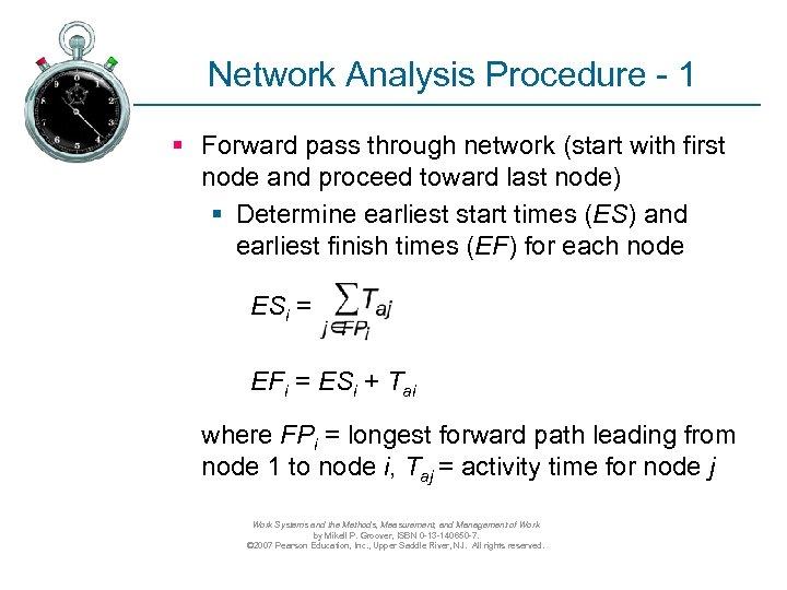 Network Analysis Procedure - 1 § Forward pass through network (start with first node