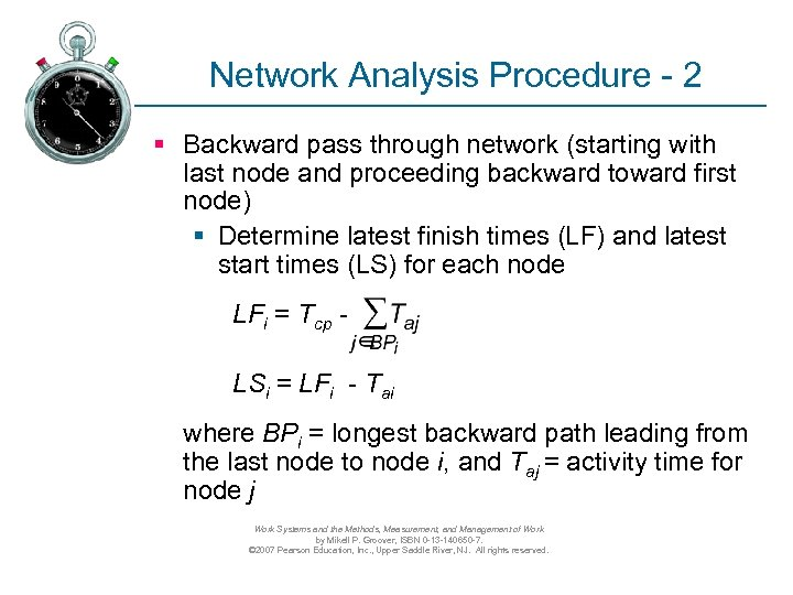 Network Analysis Procedure - 2 § Backward pass through network (starting with last node
