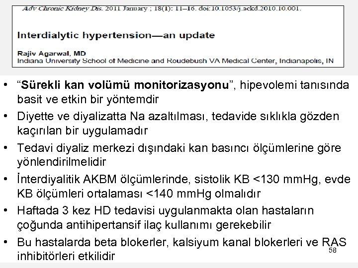 """• """"Sürekli kan volümü monitorizasyonu"""", hipevolemi tanısında basit ve etkin bir yöntemdir •"""