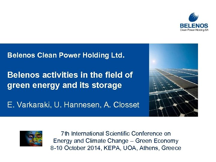 Belenos Clean Power Holding Ltd. Belenos activities in the field of green energy and
