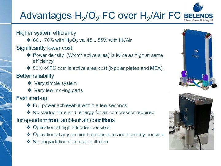 Advantages H 2/O 2 FC over H 2/Air FC Higher system efficiency v 60.
