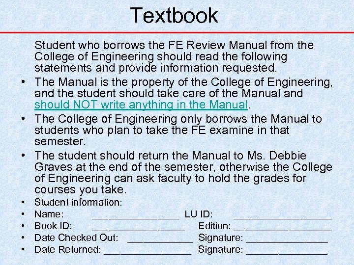 Textbook Student who borrows the FE Review Manual from the College of Engineering should