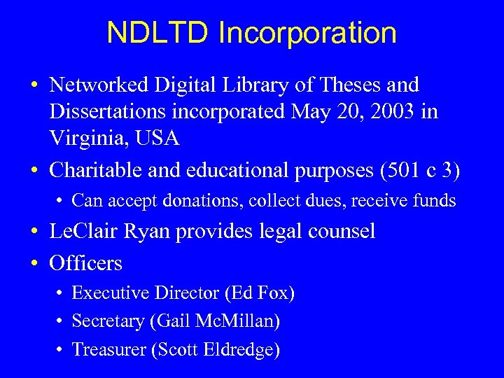 NDLTD Incorporation • Networked Digital Library of Theses and Dissertations incorporated May 20, 2003