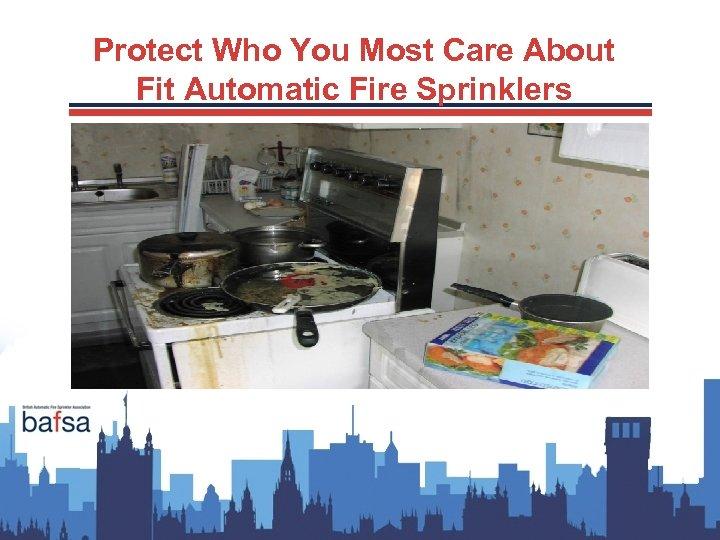 Protect Who You Most Care About Fit Automatic Fire Sprinklers