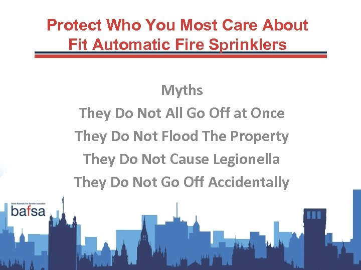 Protect Who You Most Care About Fit Automatic Fire Sprinklers Myths They Do Not