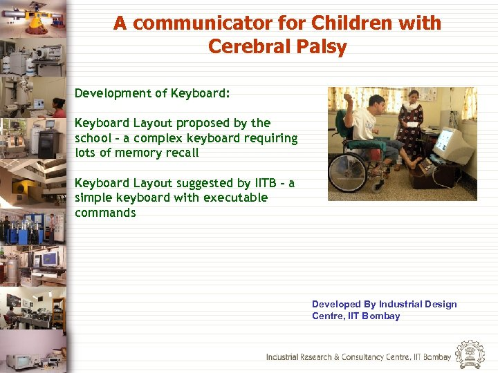 A communicator for Children with Cerebral Palsy Development of Keyboard: Keyboard Layout proposed by