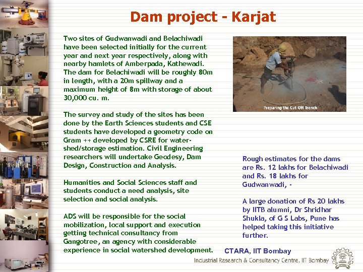 Dam project - Karjat Two sites of Gudwanwadi and Belachiwadi have been selected initially