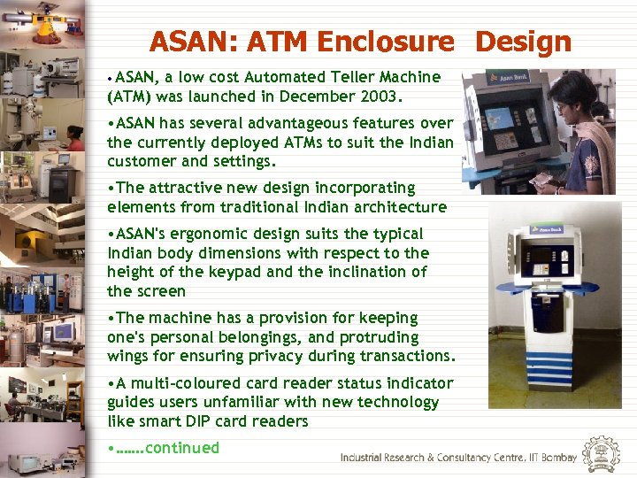 ASAN: ATM Enclosure Design • ASAN, a low cost Automated Teller Machine (ATM) was