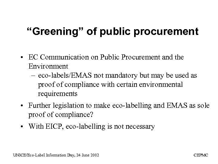 """""""Greening"""" of public procurement • EC Communication on Public Procurement and the Environment –"""