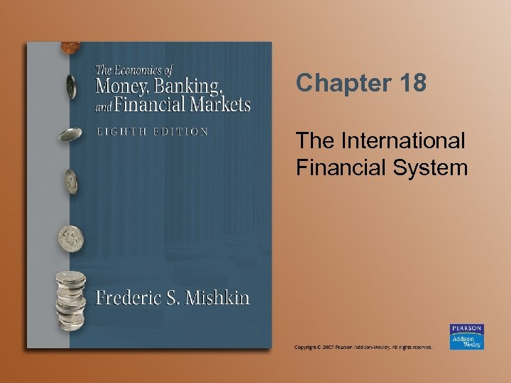 Chapter 18 The International Financial System