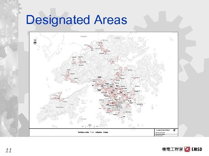 Designated Areas 11 11