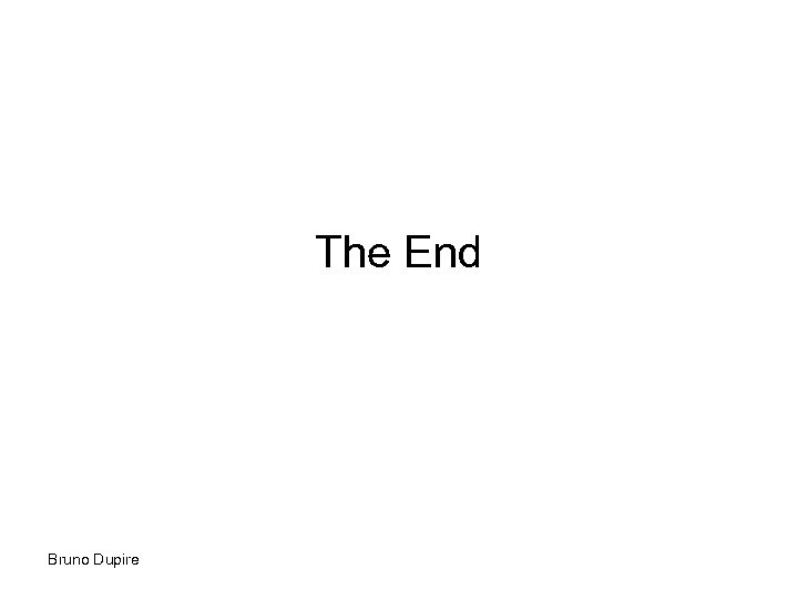 The End Bruno Dupire