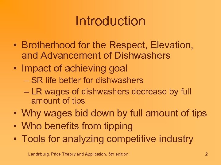 Introduction • Brotherhood for the Respect, Elevation, and Advancement of Dishwashers • Impact of