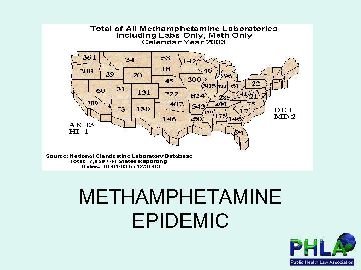 METHAMPHETAMINE EPIDEMIC