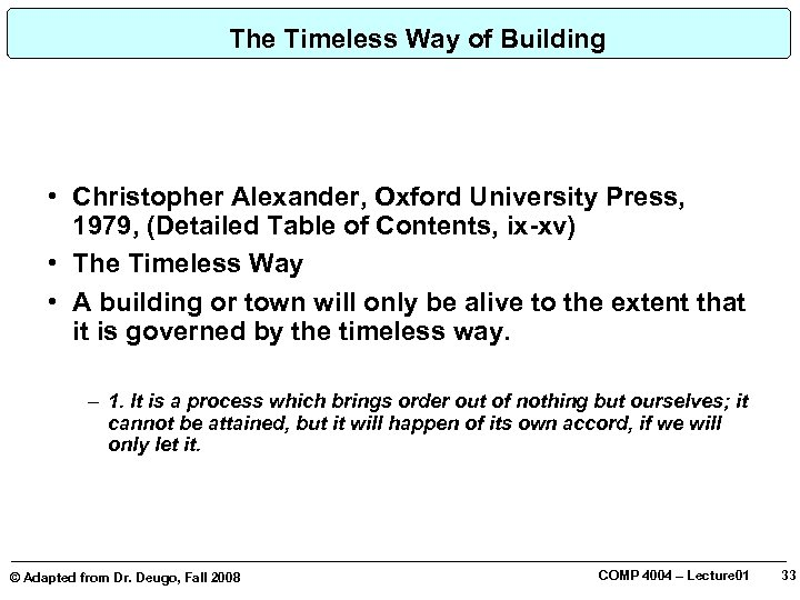 The Timeless Way of Building • Christopher Alexander, Oxford University Press, 1979, (Detailed Table