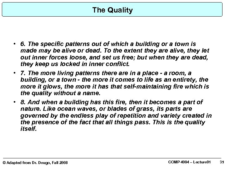 The Quality • 6. The specific patterns out of which a building or a