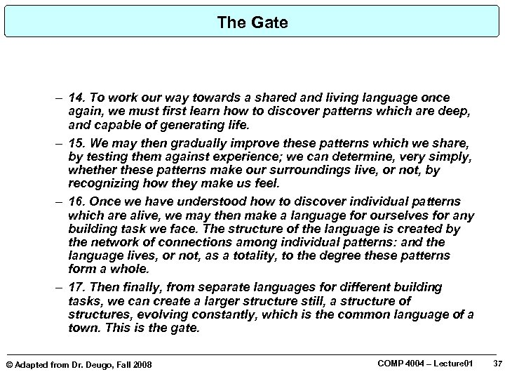 The Gate – 14. To work our way towards a shared and living language