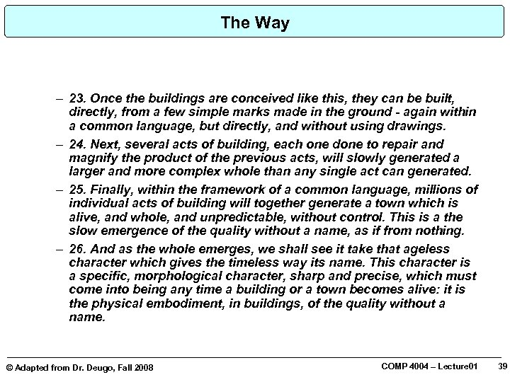 The Way – 23. Once the buildings are conceived like this, they can be