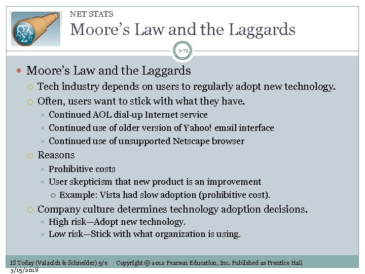 NET STATS Moore's Law and the Laggards 9 -79 Moore's Law and the Laggards