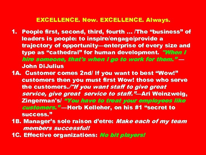 "EXCELLENCE. Now. EXCELLENCE. Always. 1. People first, second, third, fourth … /The ""business"" of"