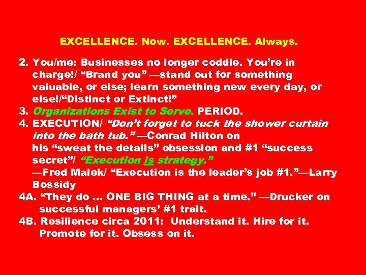 "EXCELLENCE. Now. EXCELLENCE. Always. 2. You/me: Businesses no longer coddle. You're in charge!/ ""Brand"