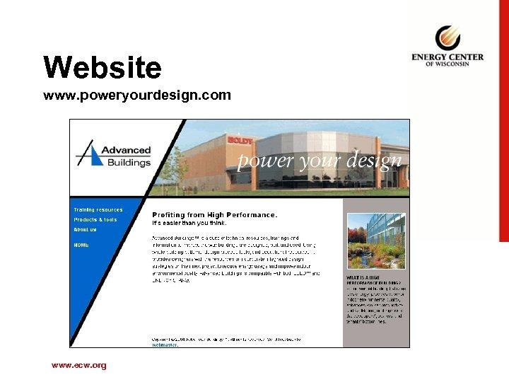 Website www. poweryourdesign. com www. ecw. org