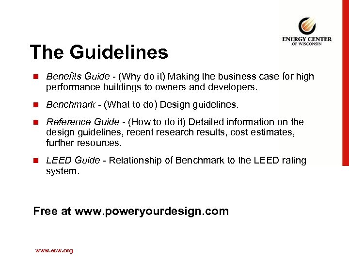 The Guidelines n Benefits Guide - (Why do it) Making the business case for