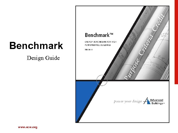 Benchmark Design Guide www. ecw. org