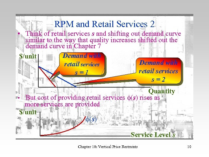 RPM and Retail Services 2 • Think of retail services s and shifting out