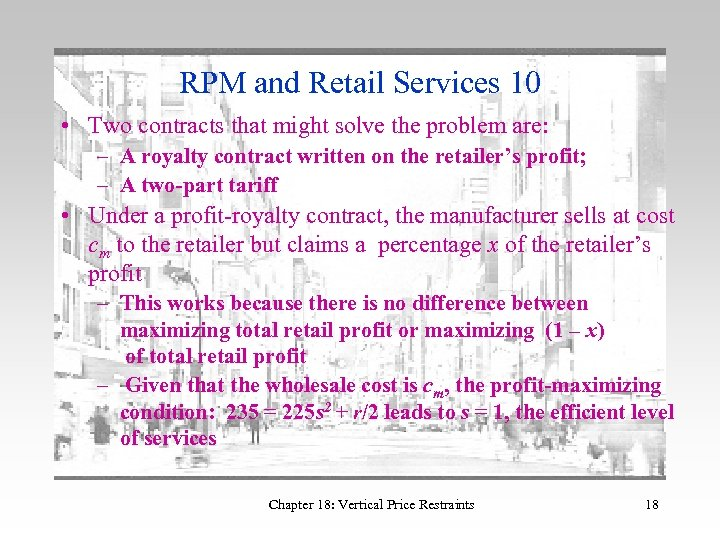 RPM and Retail Services 10 • Two contracts that might solve the problem are: