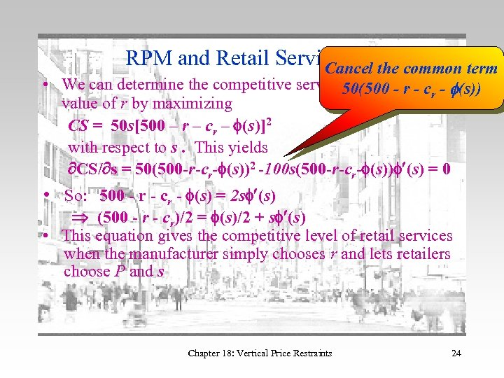 RPM and Retail Services 16 the common term Cancel • We can determine the