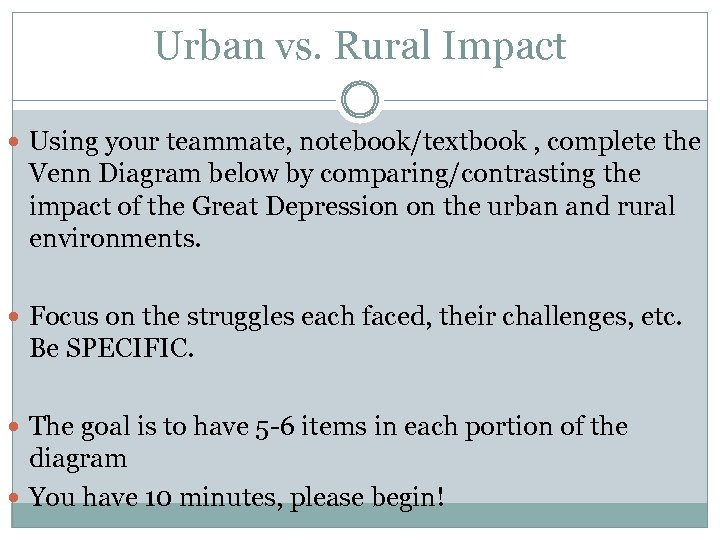 Urban vs. Rural Impact Using your teammate, notebook/textbook , complete the Venn Diagram below